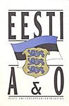 Eesti A & O : üldentsüklopeedia by Saima…
