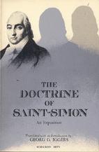 The Doctrine Of Saint-Simon: An Exposition,…
