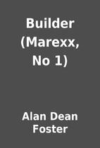 Builder (Marexx, No 1) by Alan Dean Foster