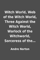 Witch World, Web of the Witch World, Three…