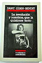 La revolución y nosotros, que la quisimos…
