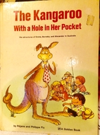 The Kangaroo with a Hole in Her Pocket: The…