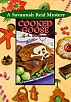 Cooked Goose by G. A. McKevett