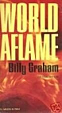 World Aflame by Billy Graham