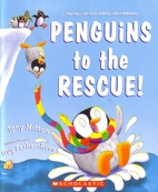Penguins to the Rescue by Tony Mitton