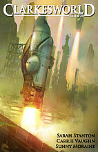 Clarkesworld: Issue 070 (July 2012) by…