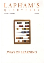 Lapham's Quarterly - Ways of Learning:…