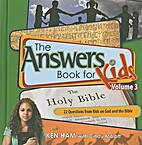 The Answers Book for Kids Vol. 3 by Ken Ham