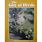 The Gift of birds by National Wildlife…