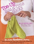 Toe-Up 2-at-a-Time Socks by Melissa…