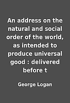 An address on the natural and social order…