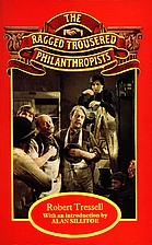 The Ragged Trousered Philanthropists by…