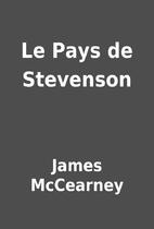 Le Pays de Stevenson by James McCearney