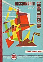 Diccionario de la construcción by José…