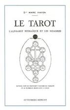 Le Tarot : L'alphabet hébraïque et les…