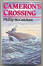 Cameron's Crossing by Philip McCutchan