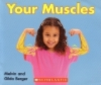 Your Muscles by Melvin Berger