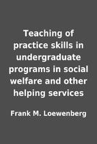 Teaching of practice skills in undergraduate…