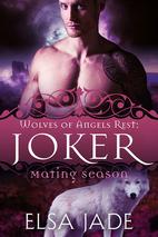 Joker (Wolves of Angels Rest, #2) by Elsa…