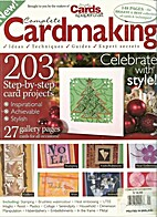 Complete Cardmaking Magazine, issue 1