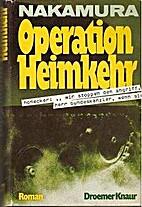 Operation Heimkehr. - Lane, Robert: Robby. -…