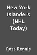 New York Islanders (NHL Today) by Ross…