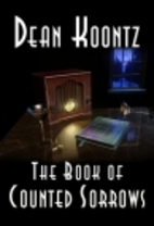 The Book of Counted Sorrows by Dean Koontz