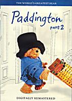 Paddington part 2 by Michael Bond