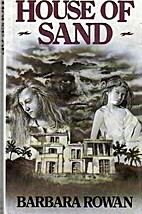 House of Sand by Barbara Rowan