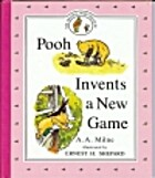 Pooh Invents a New Game by A. A. Milne
