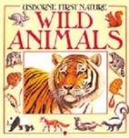 Usborne First Nature Wild Animals by Barbara…