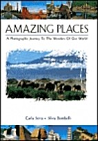Amazing Places (A Photographic Journey to…