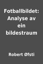 Fotballbildet: Analyse av ein bildestraum by…