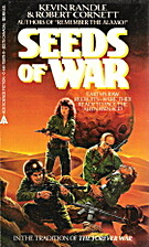 Seeds of War by Kevin Randle