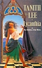 Lycanthia by Tanith Lee