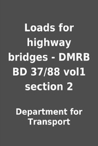 Loads for highway bridges - DMRB BD 37/88…