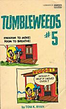 Tumbleweeds #5 by Tom K. Ryan