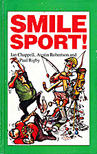 Smile Sport! by Ian Chappell