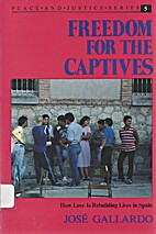Freedom for the Captives: How Love Is…