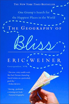 The Geography of Bliss: One Grump's Search…