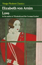 Love by Elizabeth von Arnim