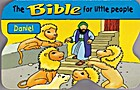 Daniel (The Bible for Little People) by…