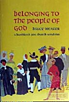 Belonging to the People of God: A Handbook…