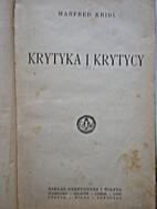 Krytyka i krytycy by Manfred Kridl