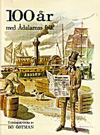 100 år med Ådalarnas folk :…