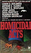 Homicidal Acts #4 by Bill Pronzini