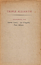 Triple alliantie : gedichten van Harriet…