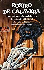 Rostro de calavera by Robert E. Howard