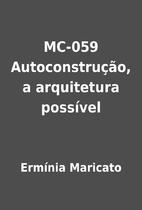 MC-059 Autoconstrução, a arquitetura…