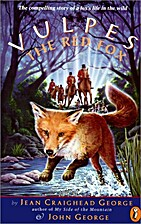 Vulpes the Red Fox by Jean Craighead George